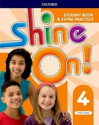 Papel Shine On! 4 Student Book & Extra Practice