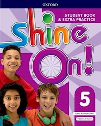 Papel Shine On! 5 Student Book & Extra Practice