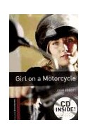 Papel GIRL ON A MOTORCYCLE (OXFORD BOOKWORMS STARTER) (CD INSIDE) (RUSTICA)
