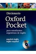 Papel DICCIONARIO OXFORD POCKET PARA ESTUDIANTES ARGENTINOS DE INGLES ESPAÑOL/INGLES INGLES/ESPA
