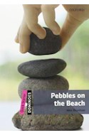 Papel PEBBLES ON THE BEACH (OXFORD DOMINOES LEVEL QUICK STARTER) (WITH CD MULTIROM)