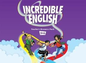 Papel Incredible English: 5 & 6: Teacher's Resource Pack