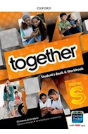 Papel TOGETHER STARTER STUDENT'S BOOK & WORKBOOK OXFORD (CEFR A1) (WITH DICTIONARY APP) (NOVEDAD 2019)