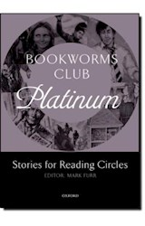 Papel Bookworms Club Stories for Reading Circles: Platinum (Stages 4 and 5) (Oxford Bookworms ELT)