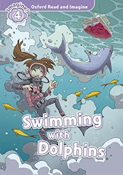 Papel Swimming With Dolphins (Oxford Read & Imagine Level 4)