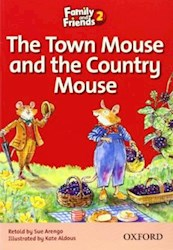 Libro Family & Friends 2 The Town Mouse And The Country Mouse