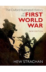Papel The Oxford Illustrated History of the First World War (New Edition)