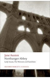 Papel Northanger Abbey: including Lady Susan, The Watsons and Sanditon (Oxford World's Classics)