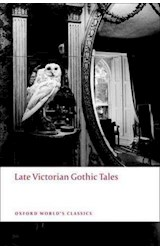 Papel Late Victorian Gothic Tales (Oxford World's Classics)