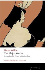 Papel The Major Works: including The Picture of Dorian Gray (Oxford World's Classics)