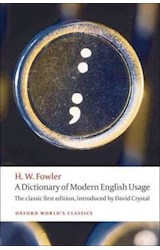 Papel A Dictionary of Modern English Usage: The Classic First Edition (Oxford World's Classics)