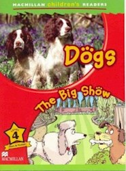 Papel Dogs/ The Big Show