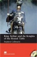 Papel KING ARTHUR AND THE KNIGHTS OF THE ROUND TABLE (MACMILLAN READERS LEVEL 5)