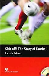 Libro Kick-Off! The Story Of Football