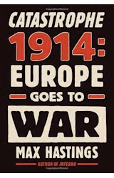 Papel Catastrophe 1914: Europe Goes to War