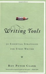 Papel Writing Tools: 55 Essential Strategies For Every Writer (10Th Anniversary Ed.)