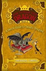 Papel A Hero'S Guide To Deadly Dragons (How To Train Your Dragon #6)