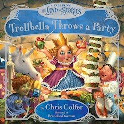 Papel Trollbella Throws A Party - A Tale From The Land Of Stories