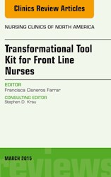 E-book Transformational Tool Kit For Front Line Nurses, An Issue Of Nursing Clinics Of North America, E-Book