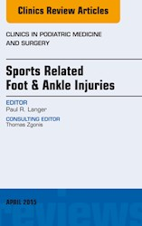 E-book Sports Related Foot & Ankle Injuries, An Issue Of Clinics In Podiatric Medicine And Surgery