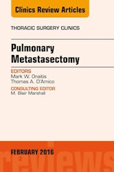 E-book Pulmonary Metastasectomy, An Issue Of Thoracic Surgery Clinics Of North America, E-Book