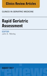 E-book Rapid Geriatric Assessment, An Issue Of Clinics In Geriatric Medicine, E-Book