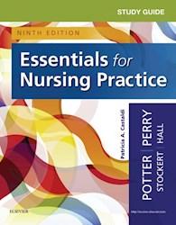 E-book Study Guide For Essentials For Nursing Practice - E-Book