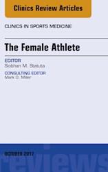 E-book The Female Athlete, An Issue Of Clinics In Sports Medicine, E-Book