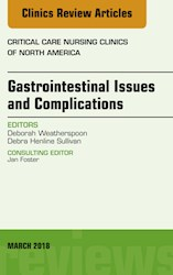 E-book Gastrointestinal Issues And Complications, An Issue Of Critical Care Nursing Clinics Of North America, E-Book