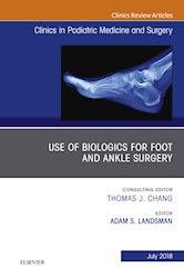 E-book Use Of Biologics For Foot And Ankle Surgery, An Issue Of Clinics In Podiatric Medicine And Surgery