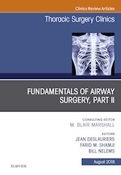 E-book Fundamentals Of Airway Surgery, Part Ii, An Issue Of Thoracic Surgery Clinics E-Book
