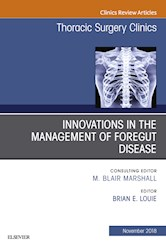 E-book Innovations In The Management Of Foregut Disease, An Issue Of Thoracic Surgery Clinics E-Book