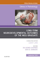 E-book Long-Term Neurodevelopmental Outcomes Of The Nicu Graduate, An Issue Of Clinics In Perinatology E-Book