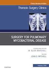 E-book Surgery For Pulmonary Mycobacterial Disease, An Issue Of Thoracic Surgery Clinics, Ebook