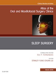 E-book Sleep Surgery, An Issue Of Atlas Of The Oral & Maxillofacial Surgery Clinics, E-Book