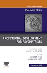 E-book Professional Development For Psychiatrists, An Issue Of Psychiatric Clinics Of North America, Ebook