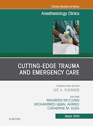 E-book Cutting-Edge Trauma And Emergency Care, An Issue Of Anesthesiology Clinics, E-Book