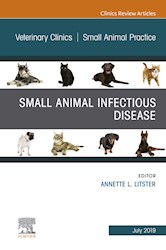 E-book Small Animal Infectious Disease, An Issue Of Veterinary Clinics Of North America: Small Animal Practice, Ebook
