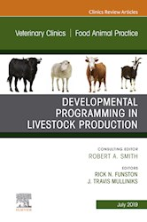 E-book Developmental Programming In Livestock Production, An Issue Of Veterinary Clinics Of North America: Food Animal Practice - Ebook