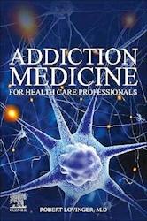 Papel Addiction Medicine For Health Care Professionals
