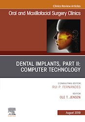E-book Dental Implants, Part Ii: Computer Technology, An Issue Of Oral And Maxillofacial Surgery Clinics Of North America, E-Book