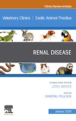 E-book Renal Disease, An Issue Of Veterinary Clinics Of North America: Exotic Animal Practice, E-Book