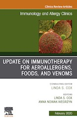 E-book Update In Immunotherapy For Aeroallergens, Foods, And Venoms, An Issue Of Immunology And Allergy Clinics Of North America E-Book