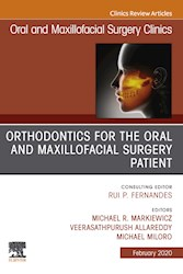 E-book Orthodontics For Oral And Maxillofacial Surgery Patient, An Issue Of Oral And Maxillofacial Surgery Clinics Of North America, E-Book