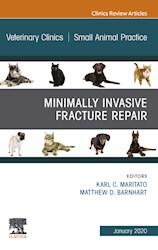 E-book Minimally Invasive Fracture Repair, An Issue Of Veterinary Clinics Of North America: Small Animal Practice, E-Book