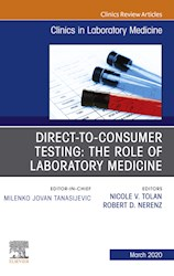 E-book Direct To Consumer Testing: The Role Of Laboratory Medicine, An Issue Of Cardiology Clinics, E-Book