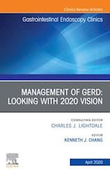 E-book Management Of Gerd, An Issue Of Gastrointestinal Endoscopy Clinics, E-Book