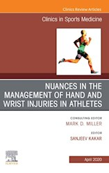 E-book Nuances In The Management Of Hand And Wrist Injuries In Athletes, An Issue Of Clinics In Sports Medicine, E-Book