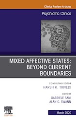 E-book Mixed Affective States: Beyond Current Boundaries, An Issue Of Psychiatric Clinics Of North America, E-Book
