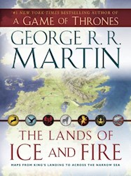 Papel The Lands Of Ice And Fire: Maps From King'S Landing To Across The Narrow Sea